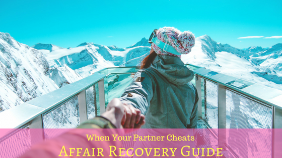 Affair Recovery Guide: Part One