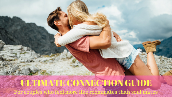 Ultimate Connection Guide: Spark Love in Your Relationship
